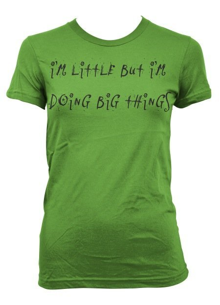 Im Little But Im Doing Big Things • T-Shirt