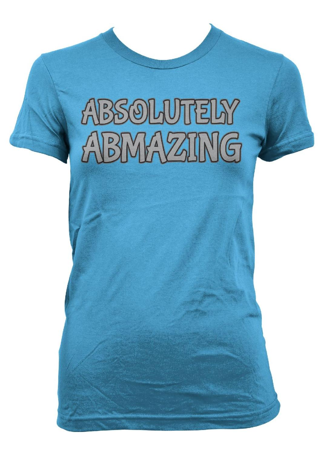 Absolutely Abmazing  • T-Shirt